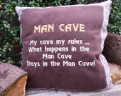 Man Cave Cushion, Fun Handmade 50cm square Machine Embroidered Cool Fun and Inspirational Quotes or Sayings Great Gift in soft brown fleece
