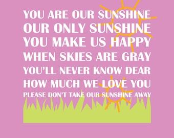 You are Our Sunshine - Printable