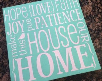 Hope Love Faith canvas sign