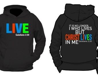 Christ Lives In Me Hoodie