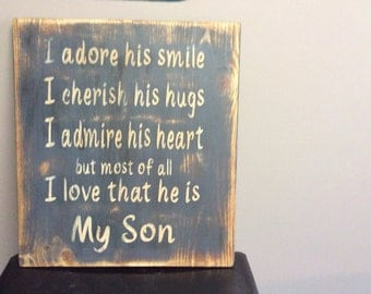 I adore my Son! gift for son, man's gift, gift from mom,