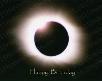 "Happy Birthday, ""Diamond Ring"" portion of a total Solar Eclipse"