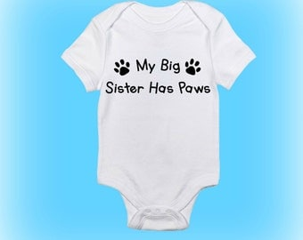 My Big Sister Has Paws - Dog Paws Onesie®- Dog Onesie - Paw Prints - Sister Has Paws Onesie - Baby Onesie-Baby Girl-Baby Boy-Baby Clothing
