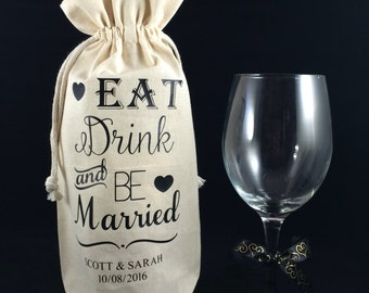 Eat Drink & Be Married Personalized Wine Bag, Table Centerpiece, Canvas Wine Bag, Wedding Decor, Wedding Wine Bag, Linen Wine Bag