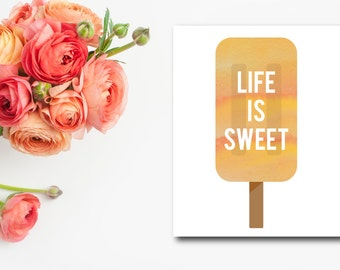 LIFE is Sweet POPSICLE PRINTABLE 8x10
