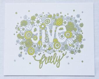 "Give Freely 8""x10"" Letterpress Print"