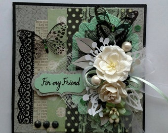 Beautiful Black and Green Handmade Shabby Chic For my Friend Greeting Card #WC216