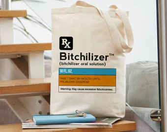Bitch Preseciption Funny Tote Bag