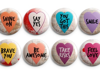 """8 Shine On buttons -  Set of 8 - 1.25"""" Buttons, Magnets, or Flair, stocking stuffers, heart buttons, project life, inspirational"""