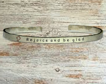 """Christian Gifts - Rejoice and be glad - Cuff Bracelet Jewelry Hand Stamped 1/4"""" Organic, Smooth Texture Copper Brass or Aluminum"""