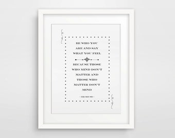 Dr Seuss Print / Be Who You Are And Say What You Feel / Instant Download / Printable Art