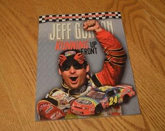 Jeff Gordon: Running Up Front Nascar Wonder Boy Collector's Series