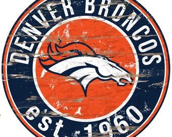"""NFL Denver Broncos Round Distressed Established Wood Sign 24"""" In Diameter"""