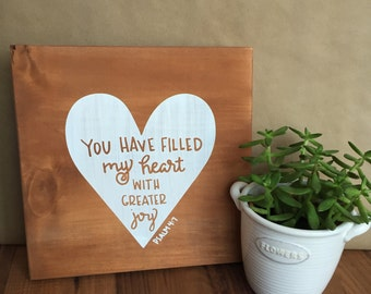 Hand-Painted Greater Joy Psalm 4:7 Hand-Lettered Wood Sign