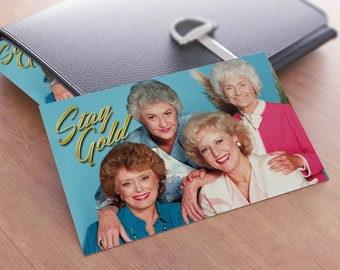 Golden Girls - Stay Gold - Cards - Funny - Hilarious Cards - Gag Gift Stocking Stuffer Christmas Gift Idea for him or her