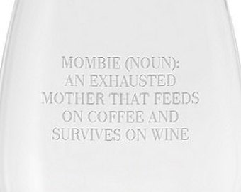 Funny Wine Glass - Momboie (noun)