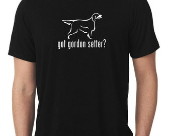 Got Gordon Setter T-Shirt T815