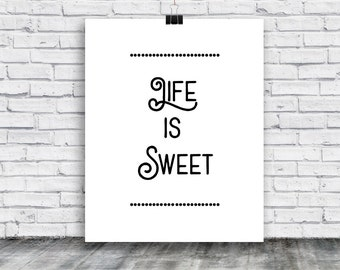 Life is Sweet Poster - printable poster - digital art -  trendy wall art poster - instant download - home decor - Instant Download Poster