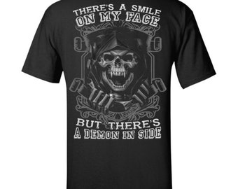 There's a smile on my face but there's a demon inside T-Shirt