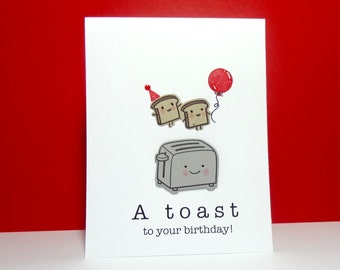 Birthday Card, Birthday Toast Card, Funny Birthday Greeting Card, Food Pun Greeting Card, Foodie, Handmade, Hand Stamped