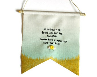 Gatsby Banner - Quote banner - Wall Decor - Nursery - Gatsby quote - Quote Banner