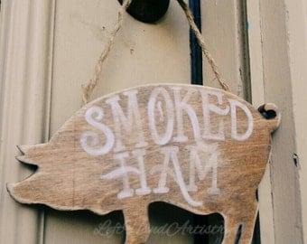 "Vintage Wood ""Smoked Ham"" Pig sign! Free-handed! Vintage signs. Rustic signs. Antique signs. Farm. Farmhouse. Pork. Butchery. Pig art."