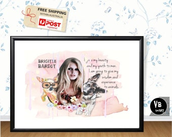 Brigitte Bardot A3 print, Inspiratual art quote, Original piece, Photomontage & illustration Typography poster, French actress, Wall art,