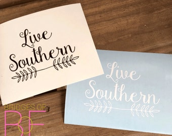 Live Southern™ Glossy Decal Sticker