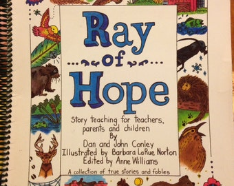 Ray of Hope, rare teaching guide by Dan & John Conley, 1993 soft cover book