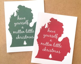 Michigan Christmas Card - Have Yourself a Mitten Little Christmas - Merry Little Christmas - Michigan Christmas - Made in Michigan