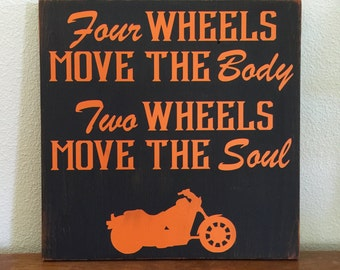 Four Wheels Move The Body