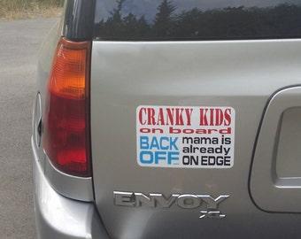 Cranky Kids on Board Car Magnet