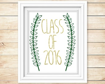 Graduation Decor // 8x10 Printable // Class of 2016 // Piper and Lily Prints // Graduation // Grads // 2016 // Ivy // College // High School