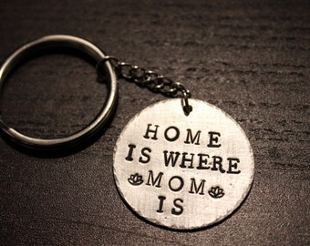 Home Is Where Mom Is Key Chain|Mother's Day Key chain