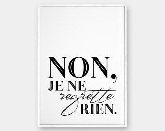 Non je ne regrette rien Wall Art, Scandinavian Print, Affiche Scandinave, Typography Art, Modern Printable Art, Black and White