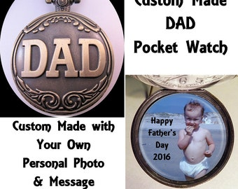 """DAD Gift Personalized Photo & Message Dad Pocket Watch Custom Made w/31"""" Chain or 14"""" Belt Chain Gift for Dad Vintage Style"""