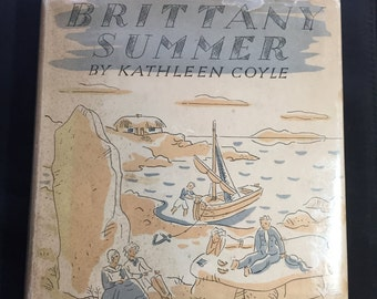 Brittany Summer by Kathleen Coyle