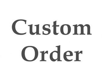 Custom Oder