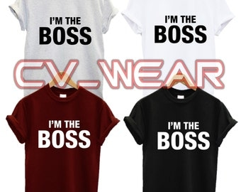 i'm the boss t shirt im swag dope fashion tumblr quote slogan morning person fantasy mens womans unisex