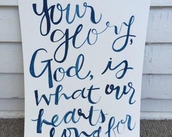 Your Glory (Holy Spirit) Print - 9x12 - Dark Teal Blue Watercolors - Hand-Lettered Christian Faith Wall Print