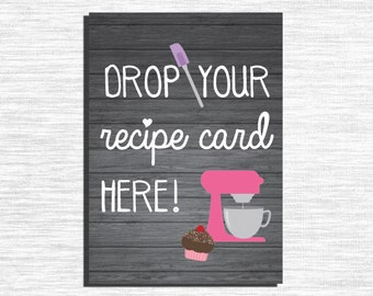 "Printable ""Drop Your Recipe Here"" Sign/ 5 sizes/ Instant Download"