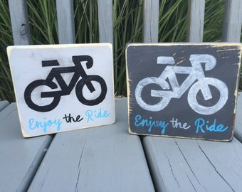 "Enjoy the Ride Bike ""mini"" wood sign"