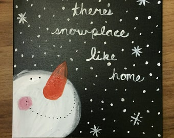 There's SnowPlace Like Home Winter Decor Canvas