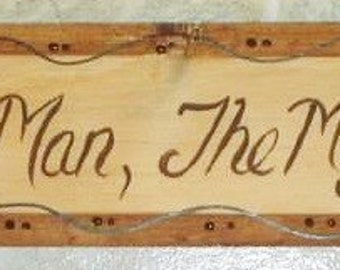 Dad, The Man,The Myth,The Legend. Hand Painted rustic,primitive wood sign