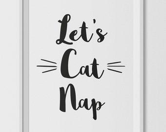 Let's Cat Nap printable art, funny print, monochrome print, cat print, sleep print, bedroom print, living room print, digital print