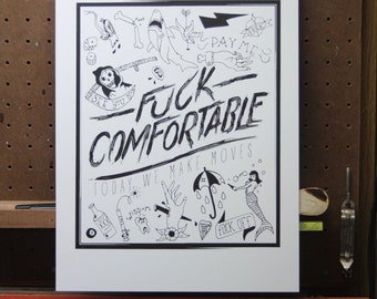 F#ck Comfortable 11x14 Screen Printed Poster