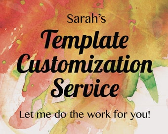 Invitation Template Customization Service - Turn a template into a print-ready digital file