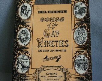 Bill Hardey's Songs of the Gay Nineties