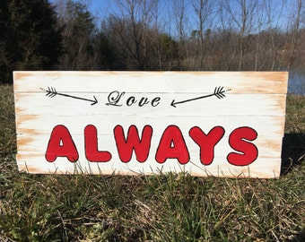 Wooden sign love always