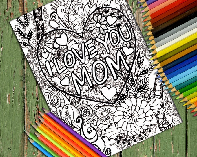 Printable Doodle Adult Coloring Page, PDF Zentangle Coloring Page, Line art, Printable Coloring Page, Download, I love you mom